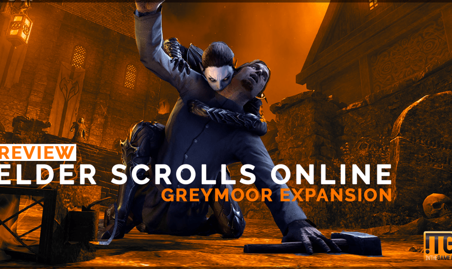 Review: The Elder Scrolls Online: Greymoor