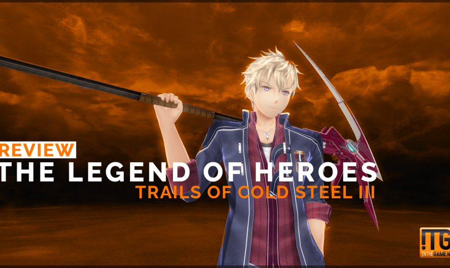 Review: The Legend of Heroes: Trails of Cold Steel 3