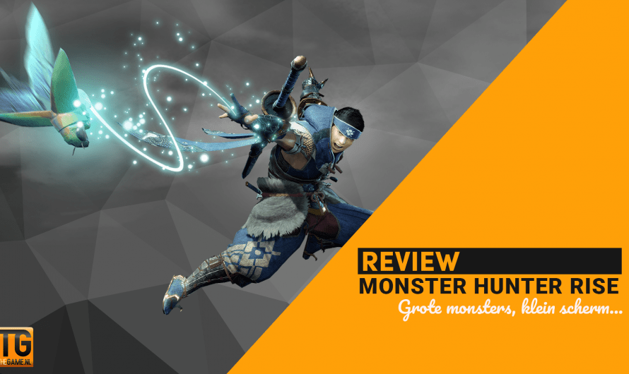 Review: Monster Hunter Rise – Switch op z'n best!
